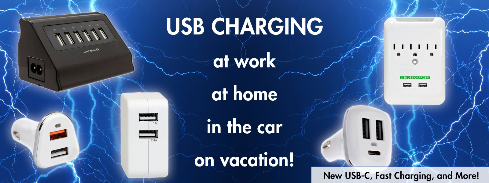 Charge it all everywhere with USB