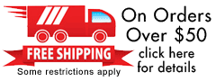 10% off any order OR Free Shipping on orders over $50! Click Here for the terms and conditions of free shipping.