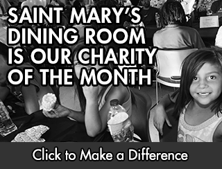 Our March charity is the Saint Mary's Dining Room. - Opens in new window