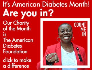 Our October charity is the American Diabetes Foundation.